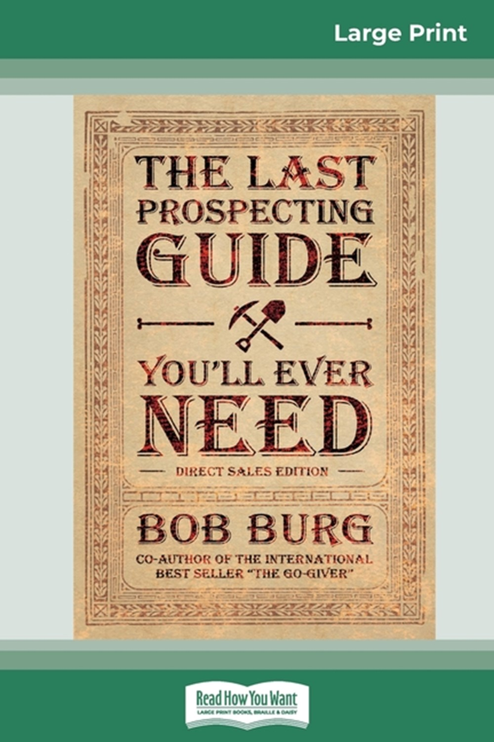 Last Prospecting Guide You'll Ever Need Direct Sales Edition (16pt Large Print Edition)