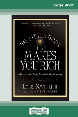 The Little Book That Makes You Rich (16pt Large Print Edition)