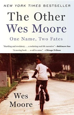 Other Wes Moore: One Name, Two Fates