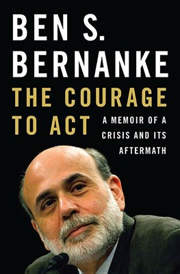 Courage to Act: A Memoir of a Crisis and Its Aftermath