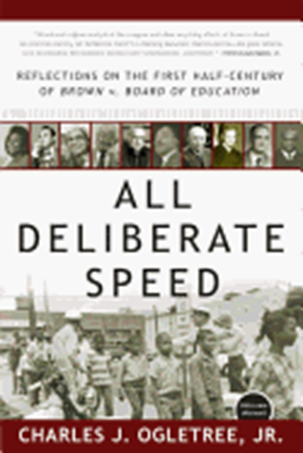 All Deliberate Speed Reflections on the First Half-Century of Brown V. Board of Education