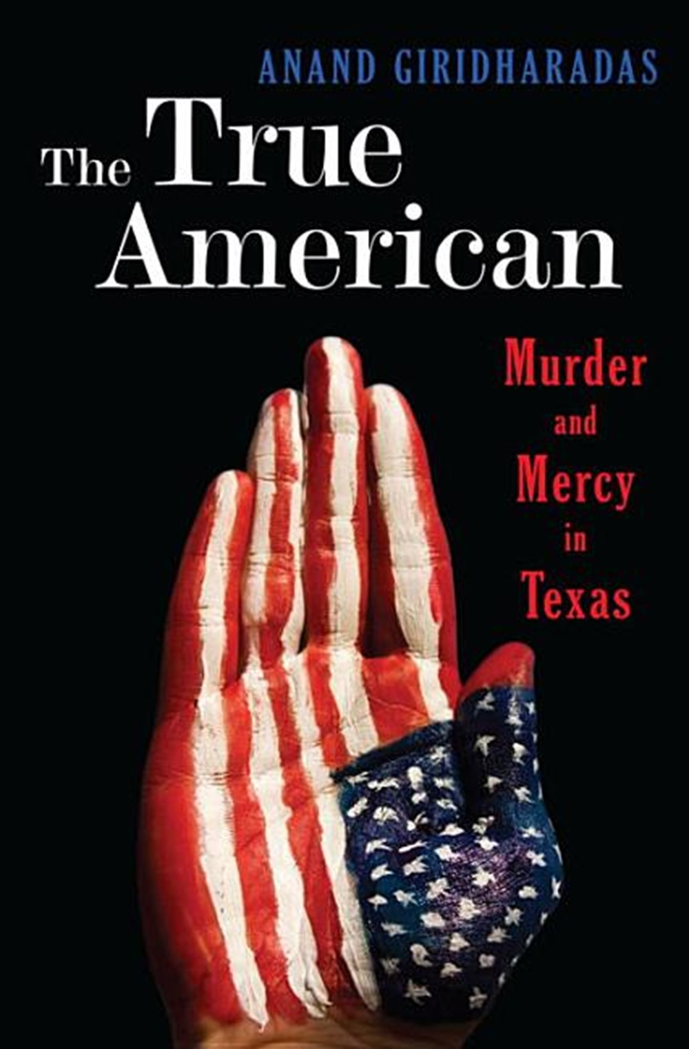 True American Murder and Mercy in Texas
