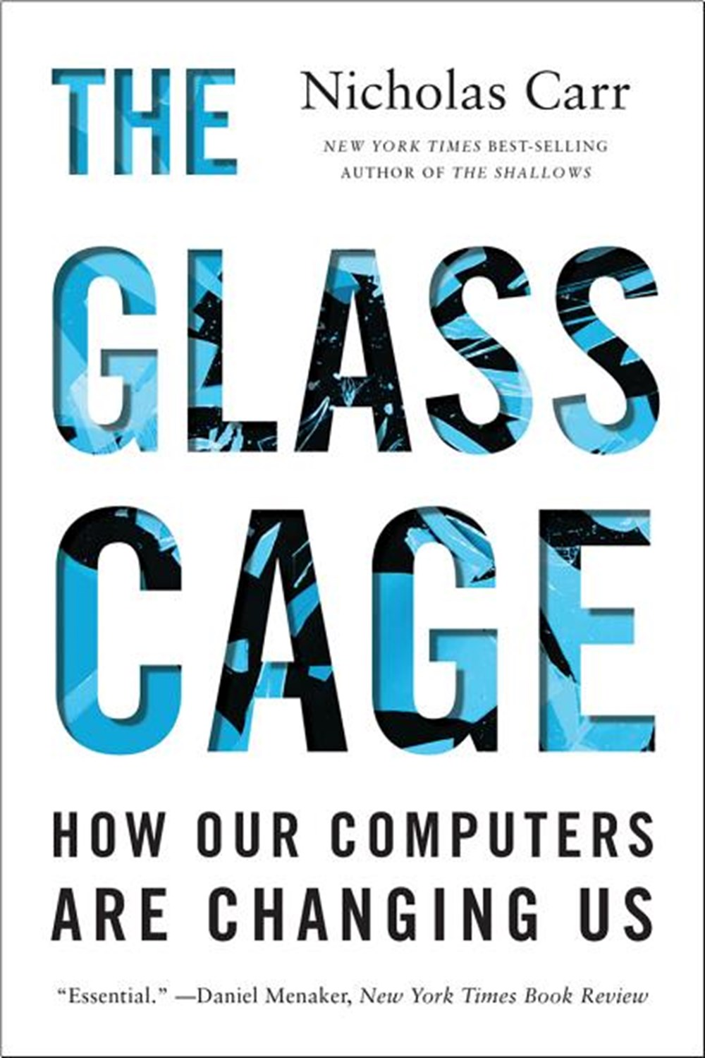 Glass Cage Automation and Us