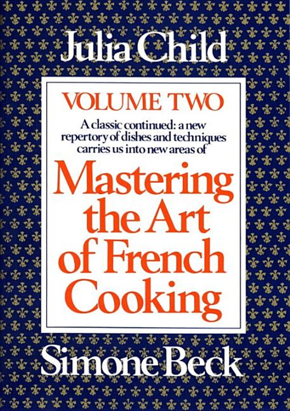Mastering the Art of French Cooking, Volume 1 (Updated)