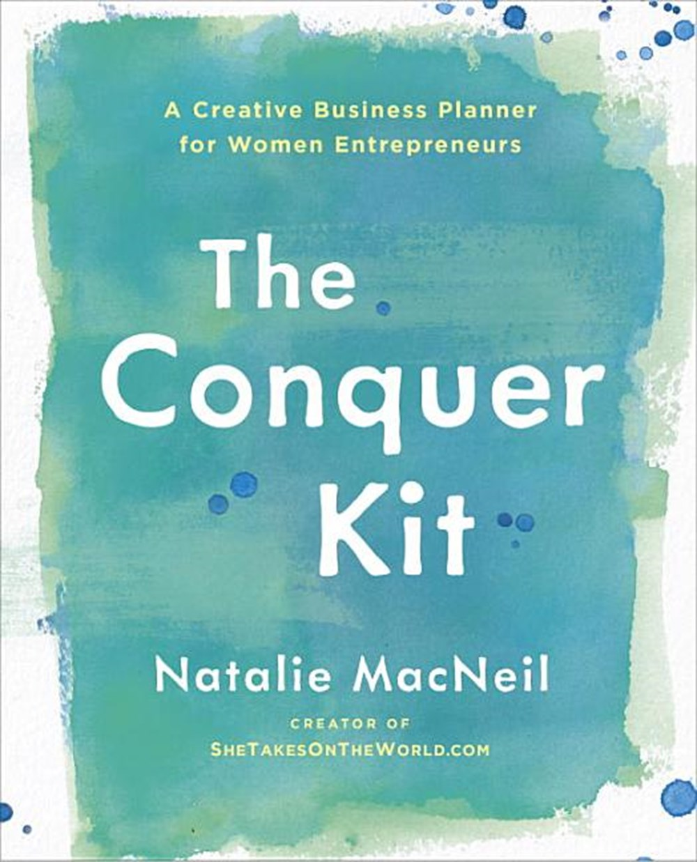 Conquer Kit: A Creative Business Planner for Women Entrepreneurs