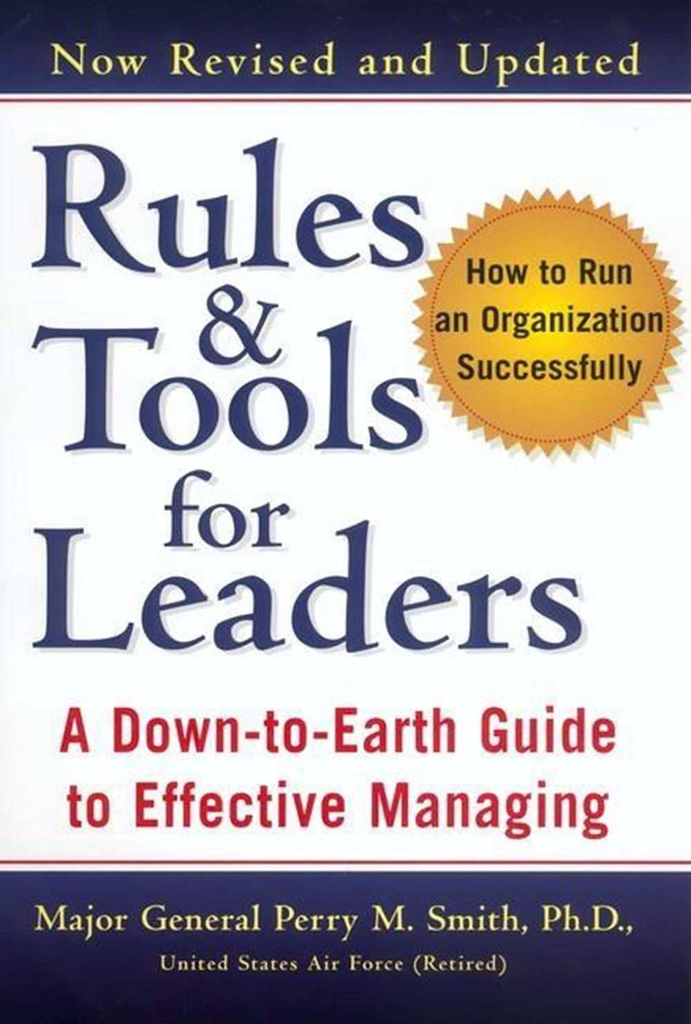 Rules and Tools for Leaders (Revised) (Revised, Updated)