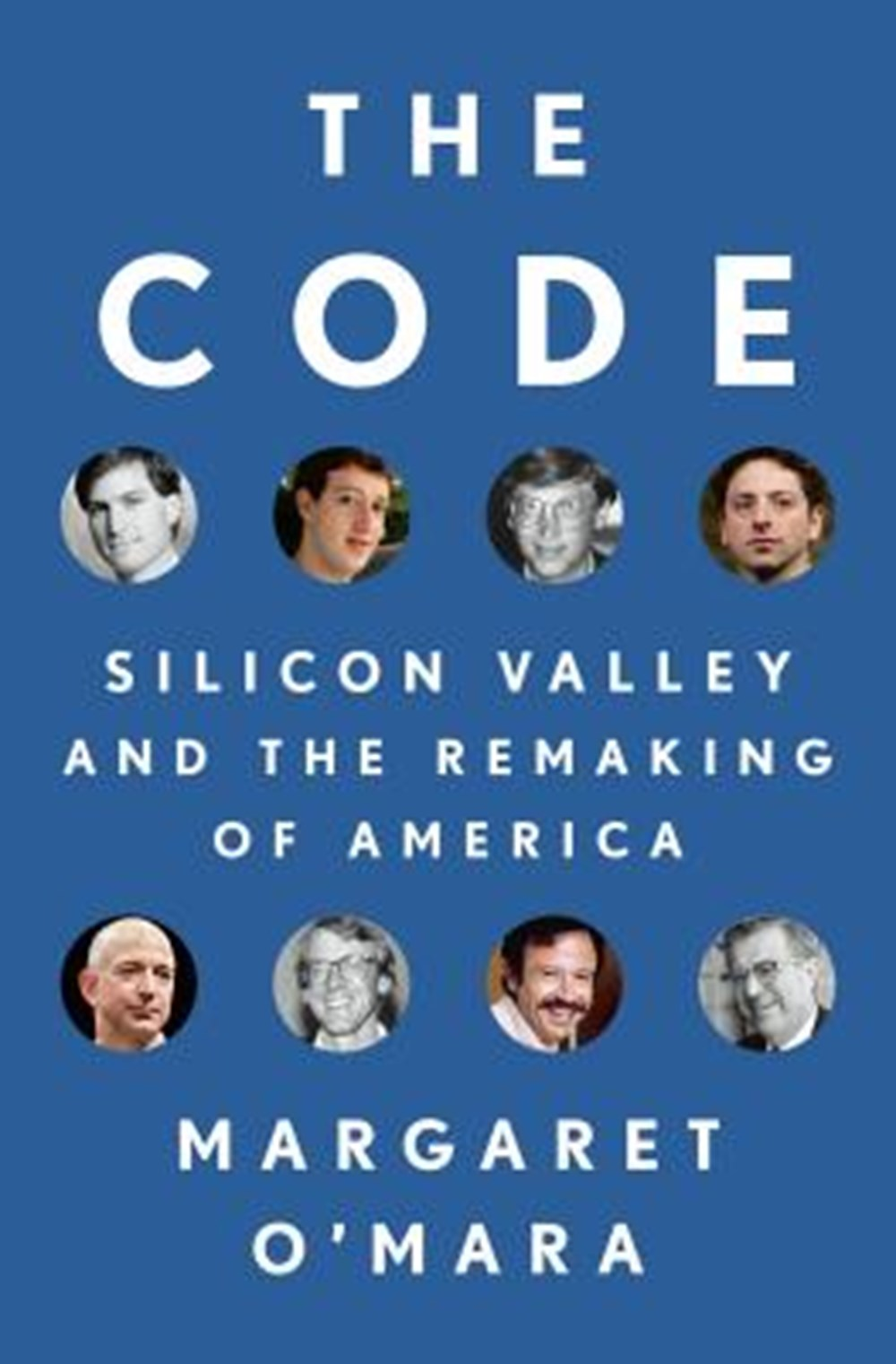 Code Silicon Valley and the Remaking of America