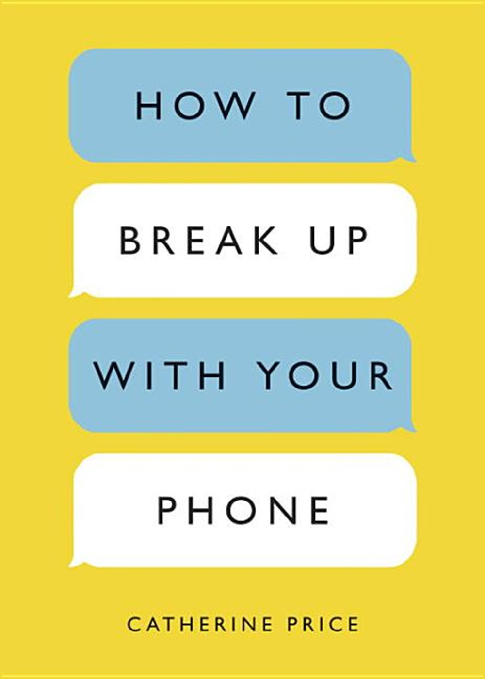 How to Break Up with Your Phone The 30-Day Plan to Take Back Your Life