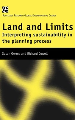 Land and Limits: Interpreting Sustainability in the Planning Process