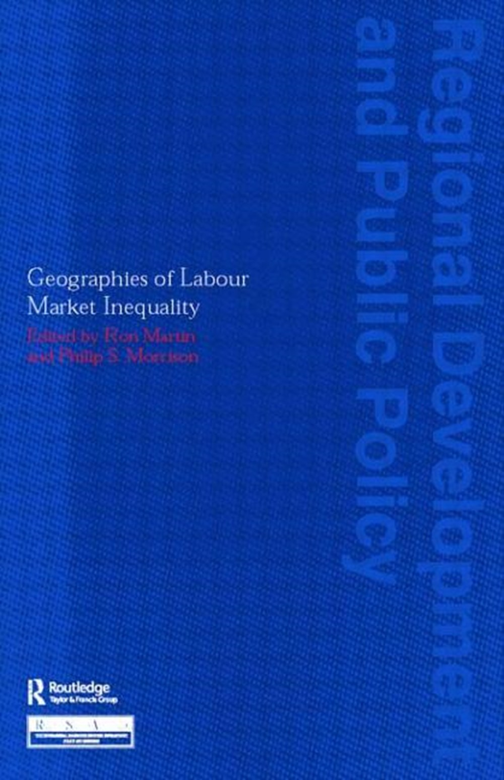 Geographies of Labour Market Inequality