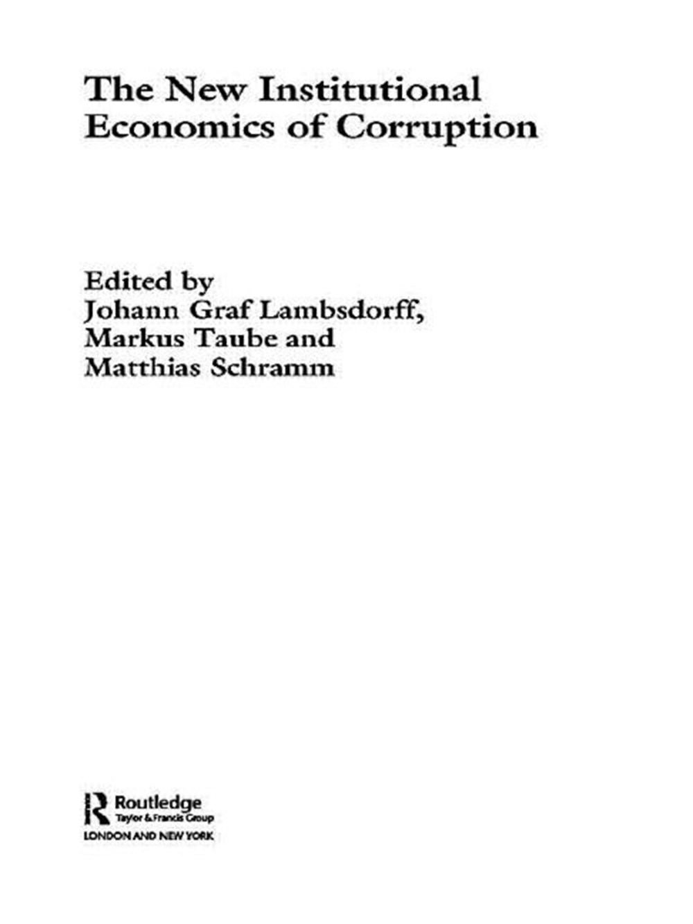 New Institutional Economics of Corruption