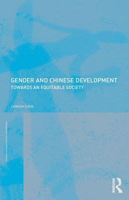 Gender and Chinese Development: Towards an Equitable Society