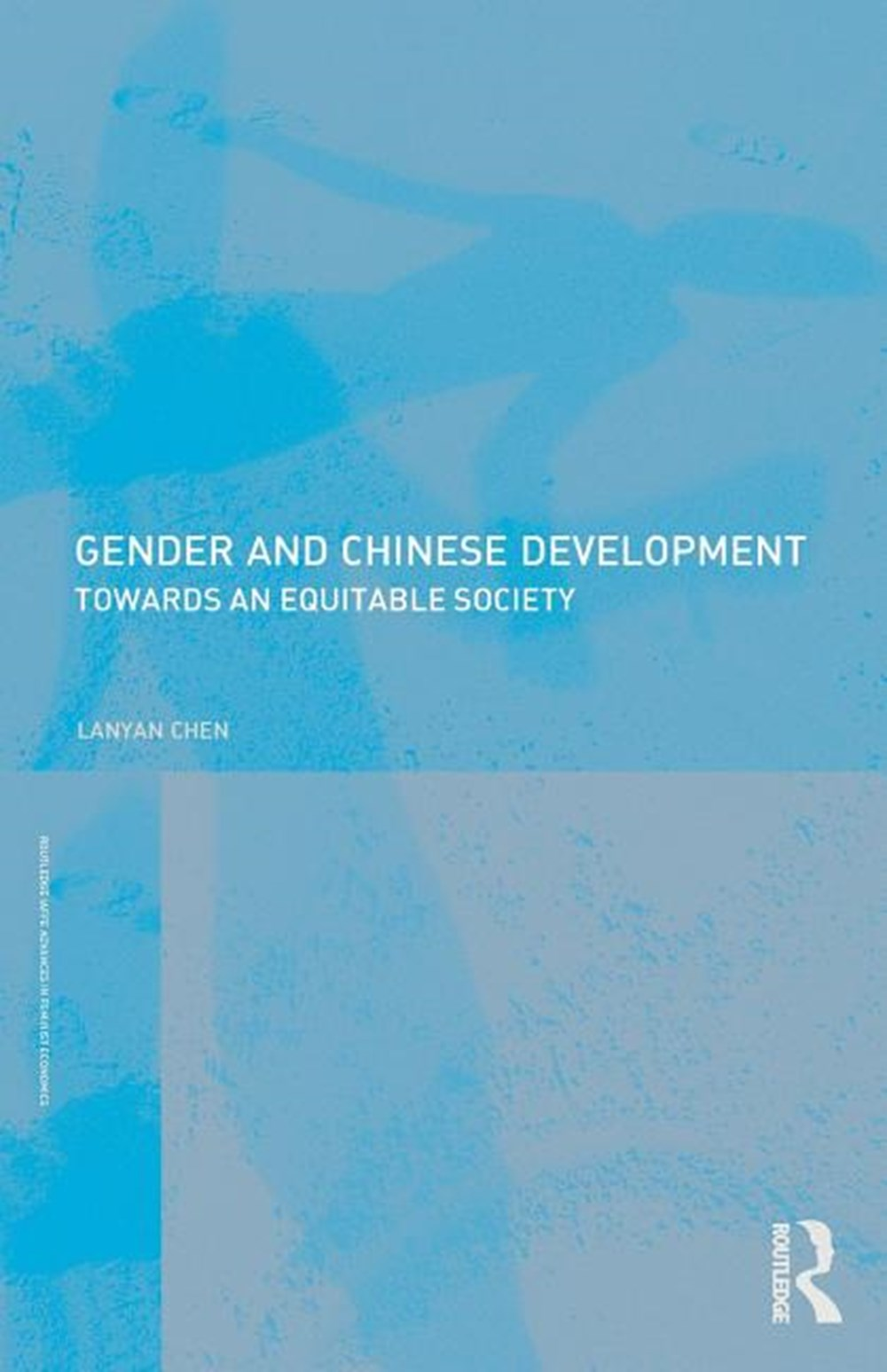 Gender and Chinese Development Towards an Equitable Society