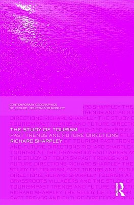 The Study of Tourism: Past Trends and Future Directions