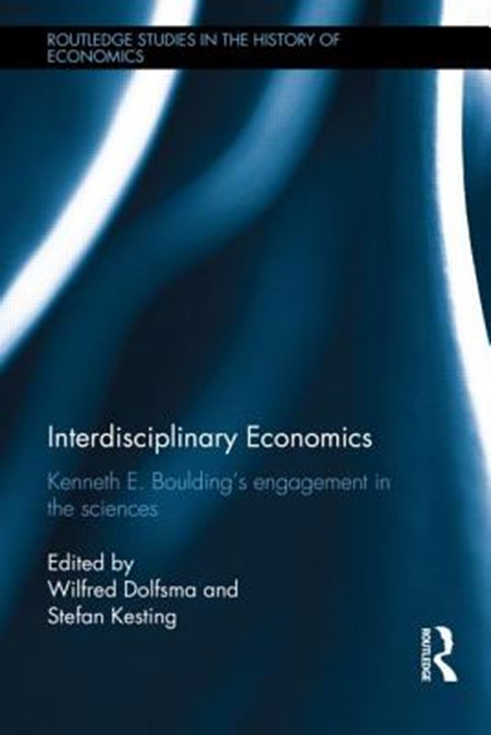 Interdisciplinary Economics Kenneth E. Boulding's Engagement in the Sciences