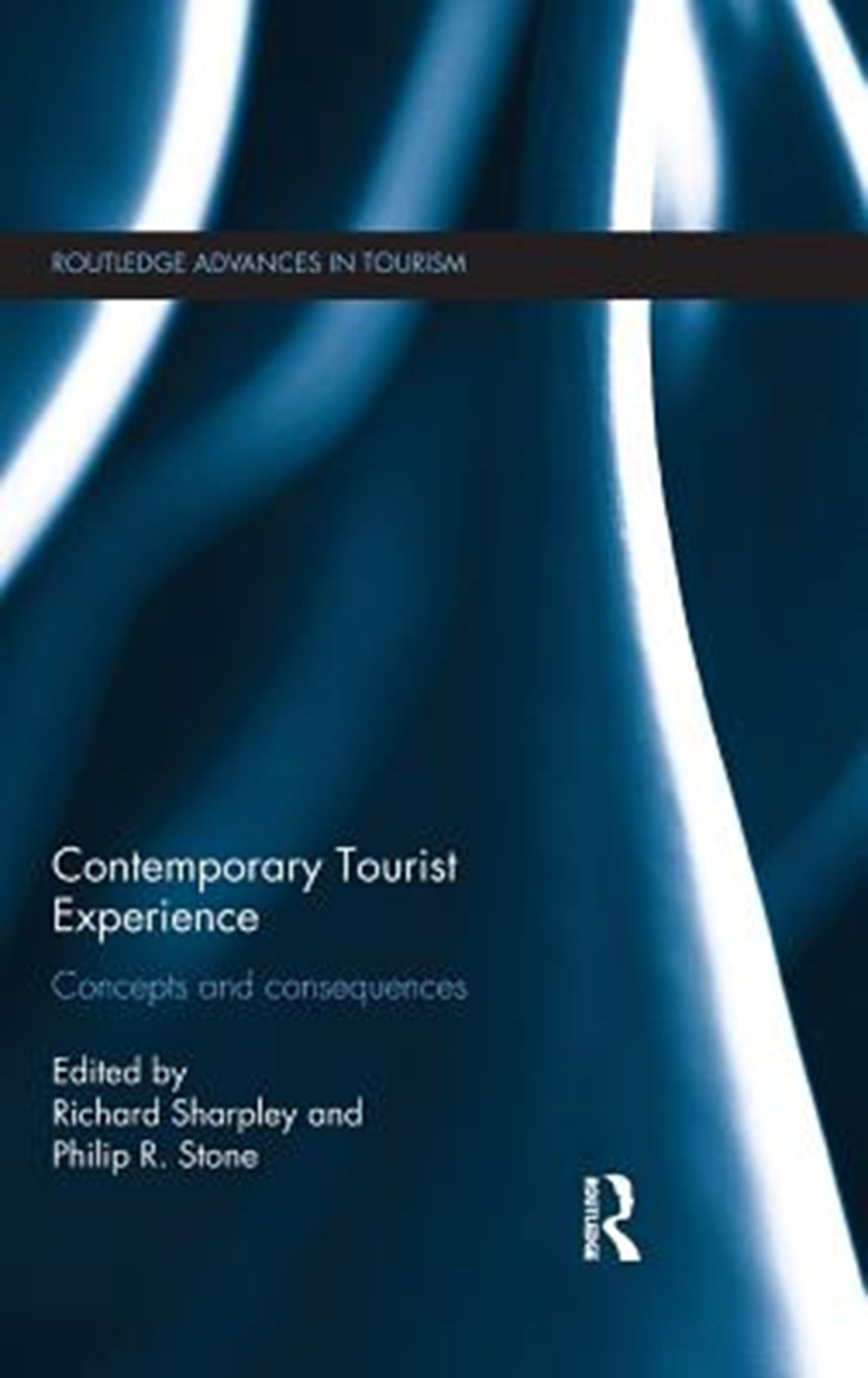 Contemporary Tourist Experience Concepts and Consequences