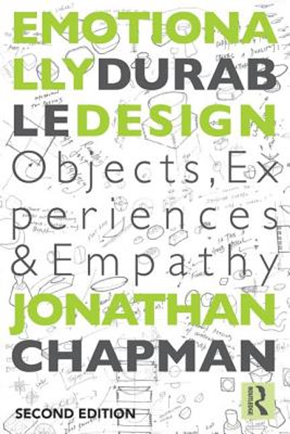 Emotionally Durable Design Objects, Experiences and Empathy