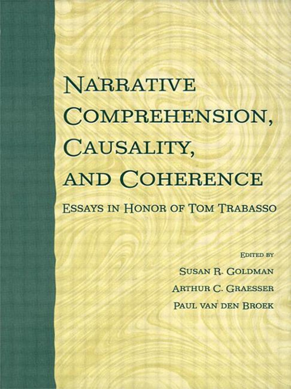 Narrative Comprehension, Causality, and Coherence Essays in Honor of Tom Trabasso
