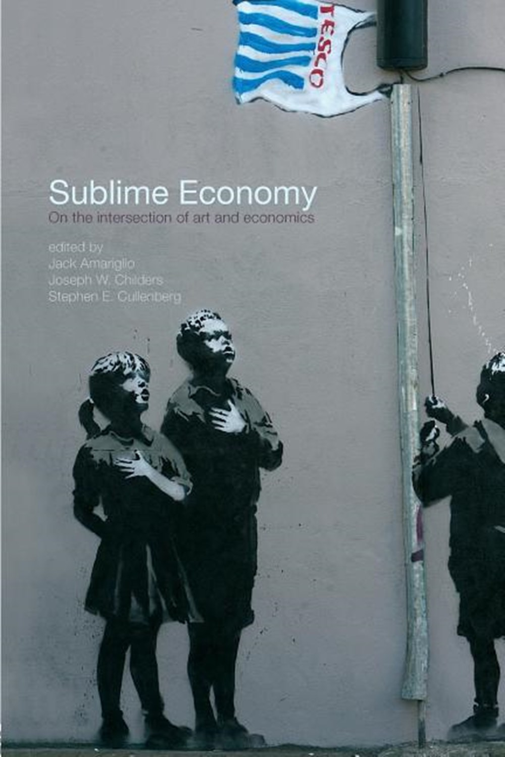 Sublime Economy On the intersection of art and economics