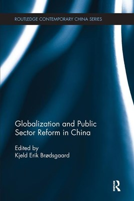 Globalization and Public Sector Reform in China