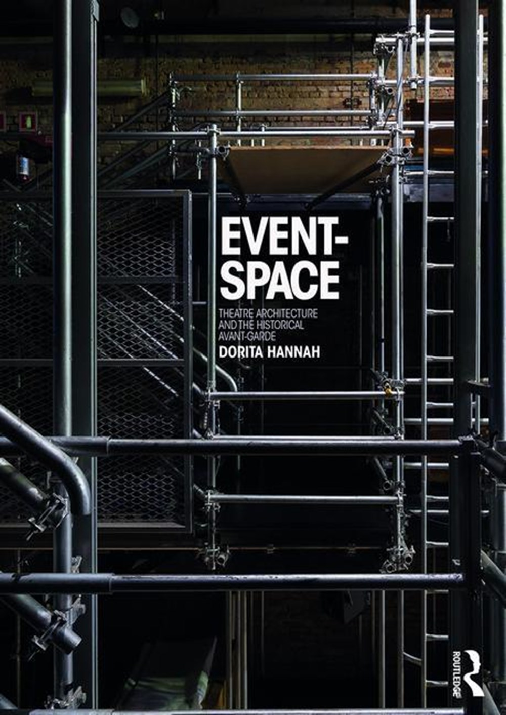 Event-Space Theatre Architecture and the Historical Avant-Garde