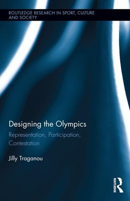 Designing the Olympics: Representation, Participation, Contestation
