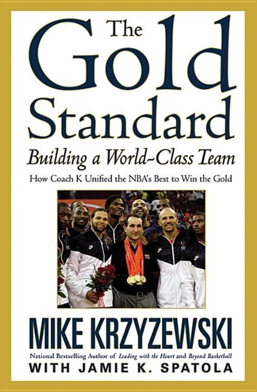 Gold Standard Building a World-Class Team