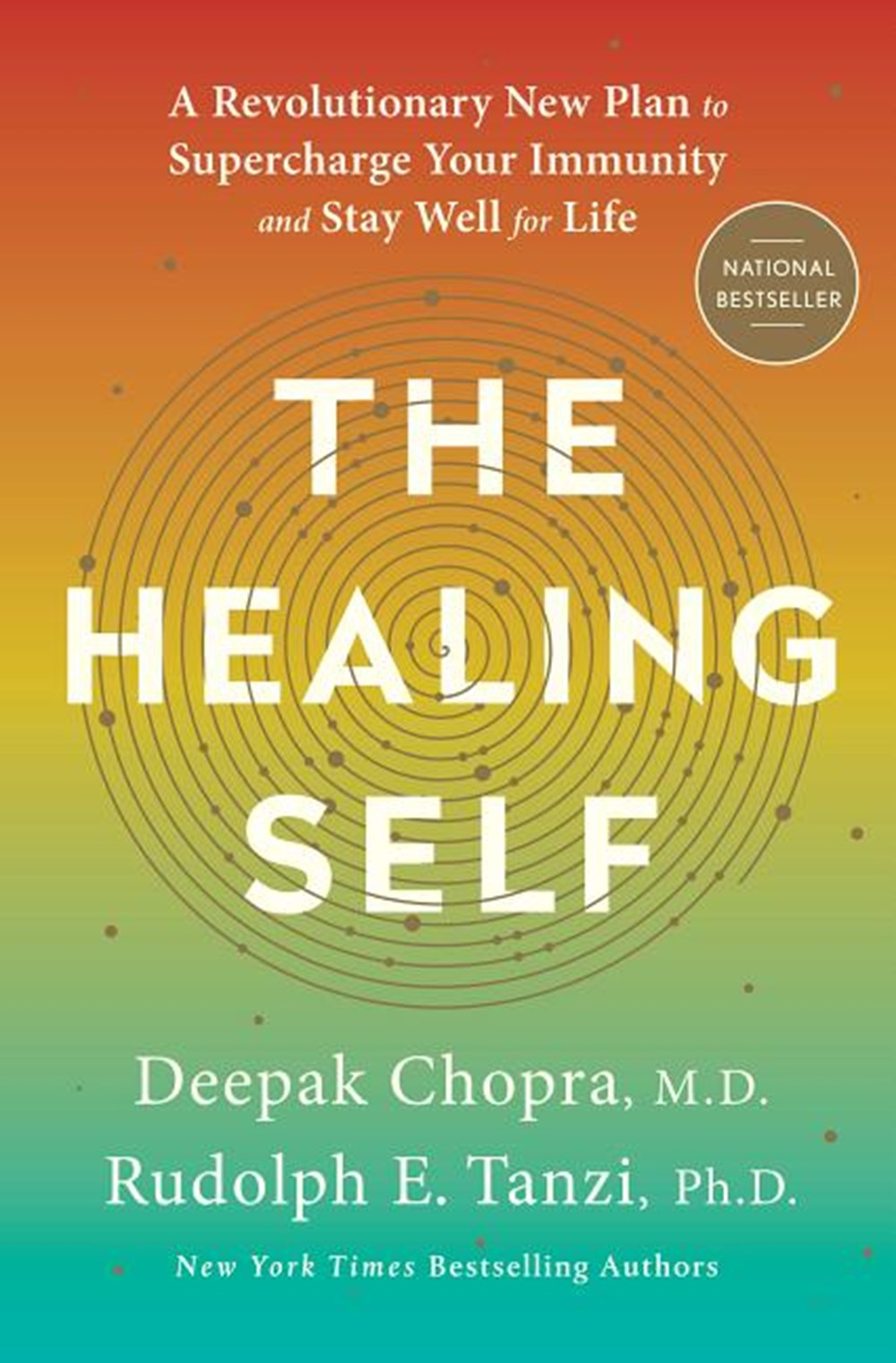 Healing Self A Revolutionary New Plan to Supercharge Your Immunity and Stay Well for Life