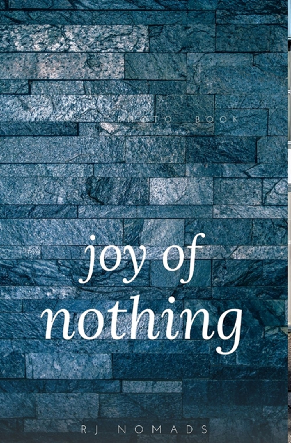 Joy of Nothing