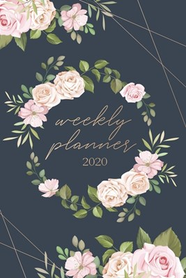 Weekly Planner 2020: Weekly And Monthly Calendar Agenda 2020 - College, School and Academic Planner