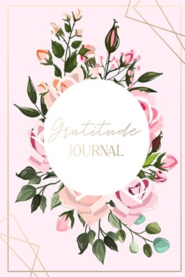 Gratitude Journal for Women: Practice gratitude and Daily Reflection