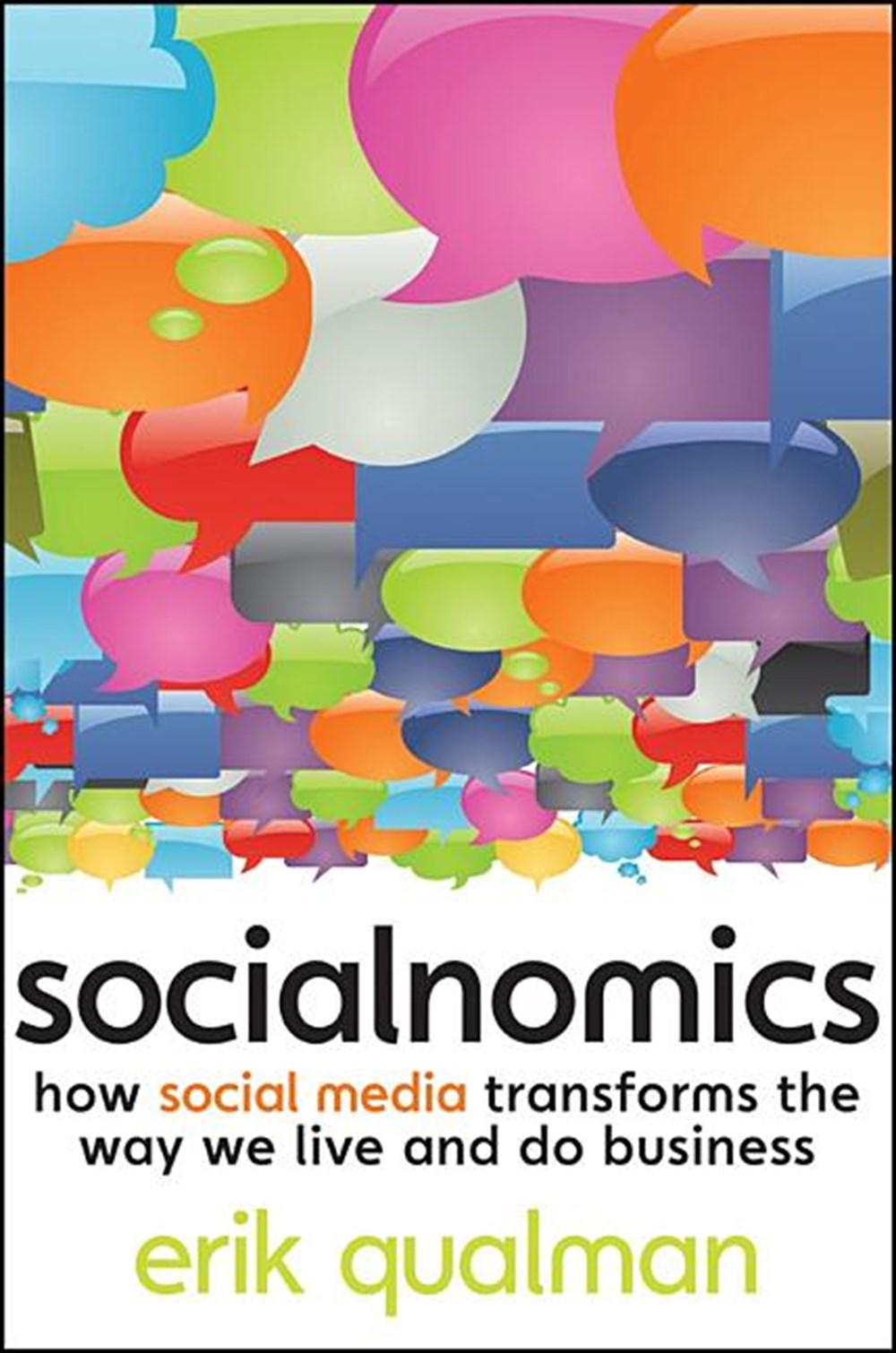 Socialnomics How Social Media Transforms the Way We Live and Do Business