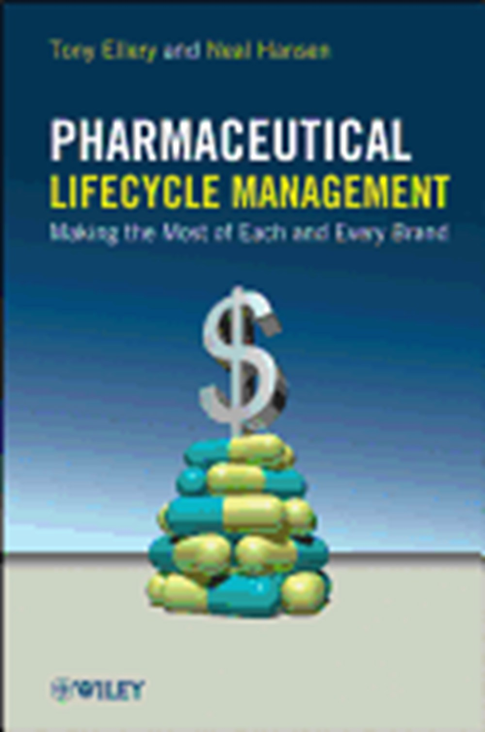 Pharmaceutical Lifecycle Management Making the Most of Each and Every Brand