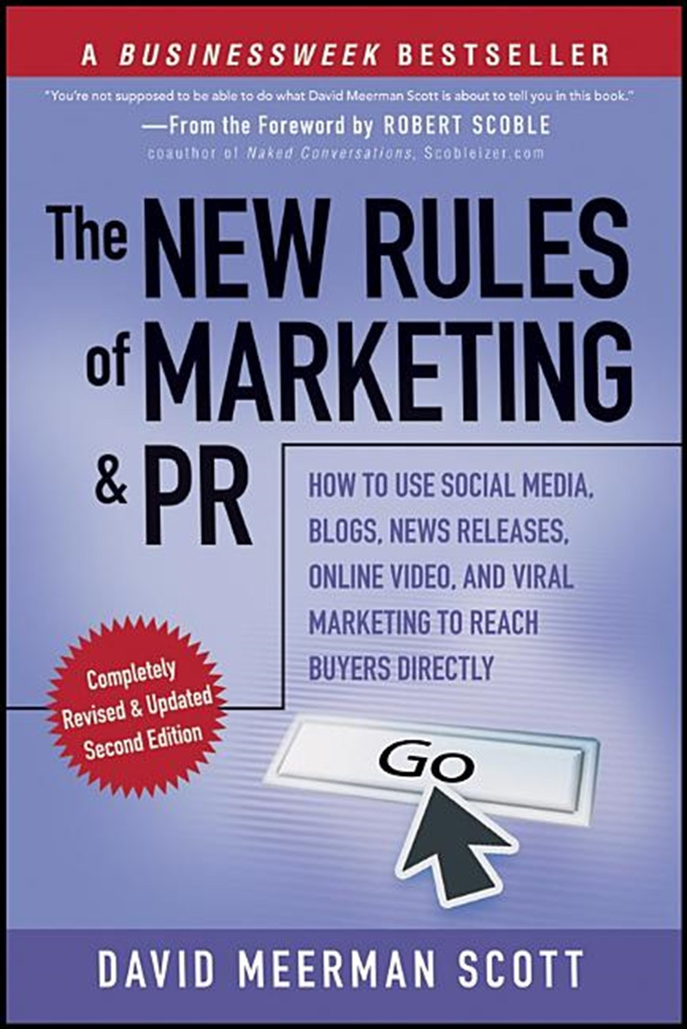 New Rules of Marketing and PR How to Use Social Media, Blogs, News Releases, Online Video, & Viral M