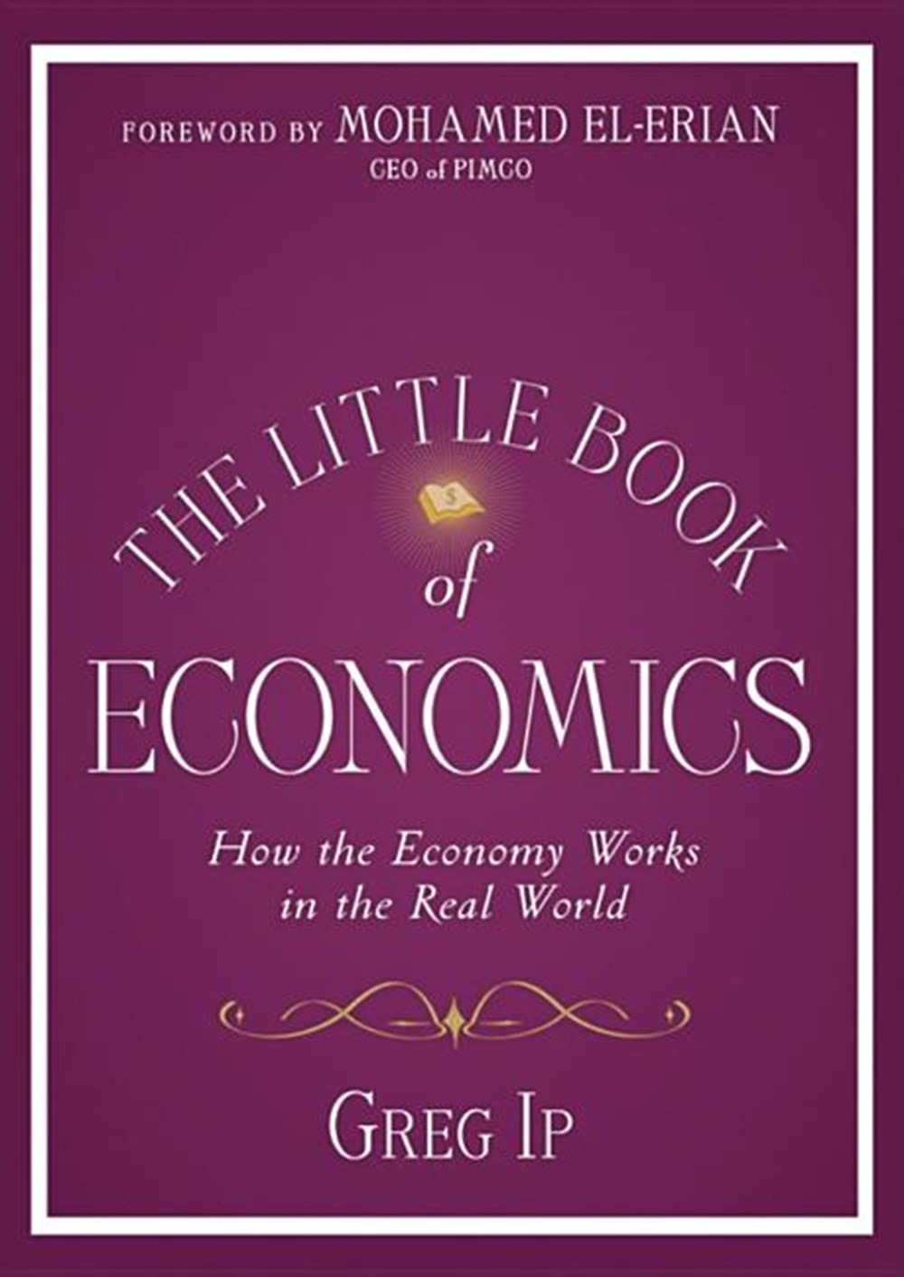 Little Book of Economics How the Economy Works in the Real World