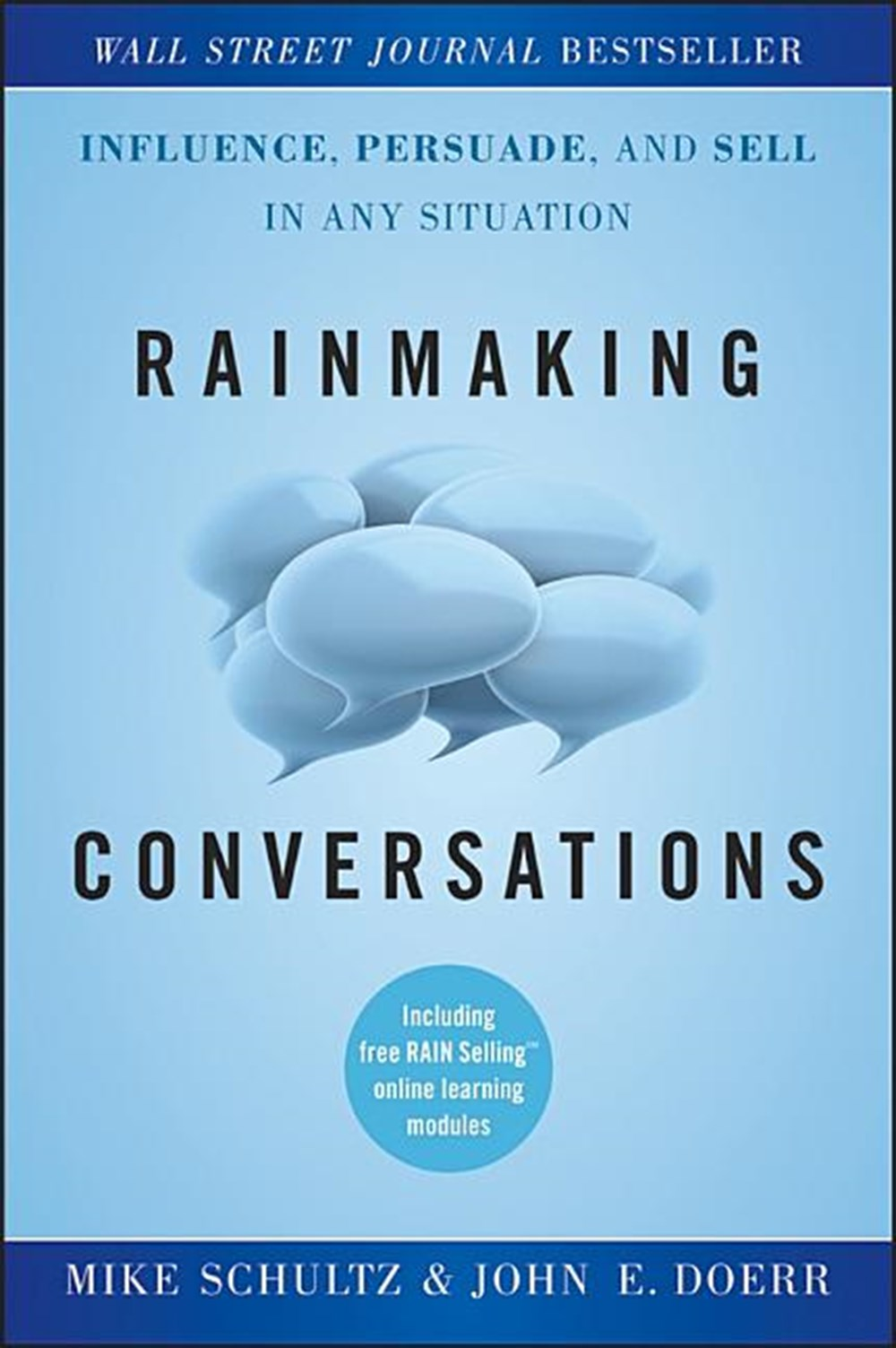 Rainmaking Conversations Influence, Persuade, and Sell in Any Situation