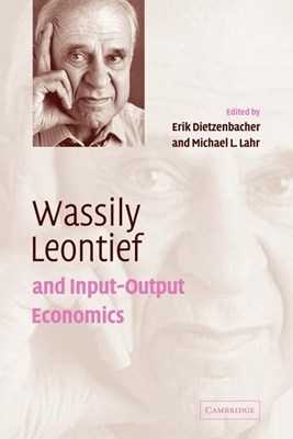 Wassily Leontief and Input-Output Economics