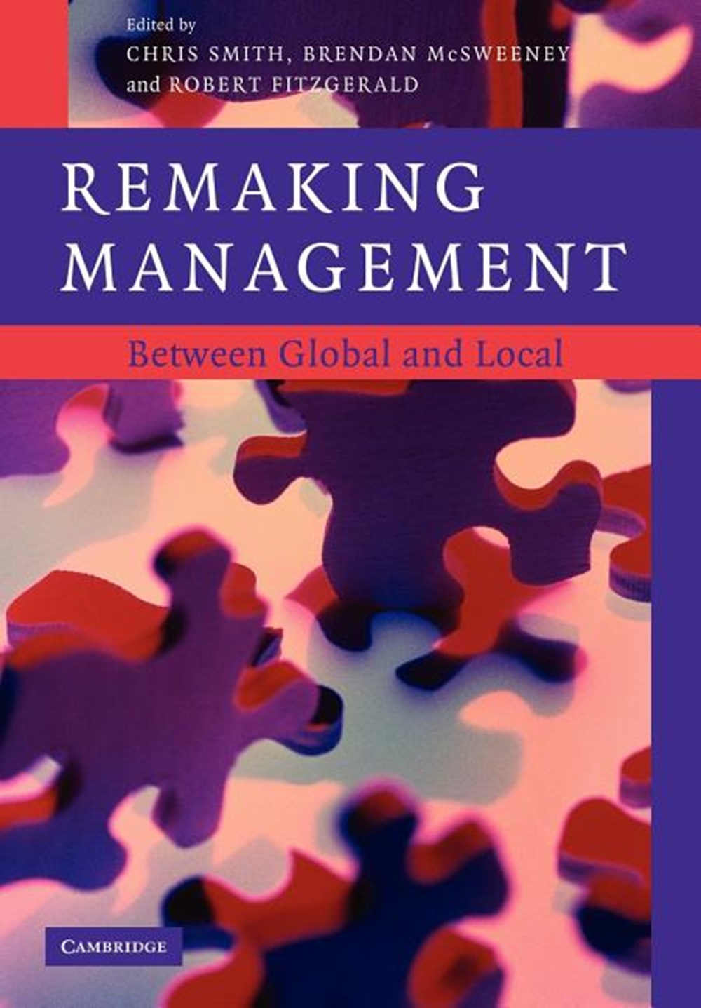 Remaking Management Between Global and Local