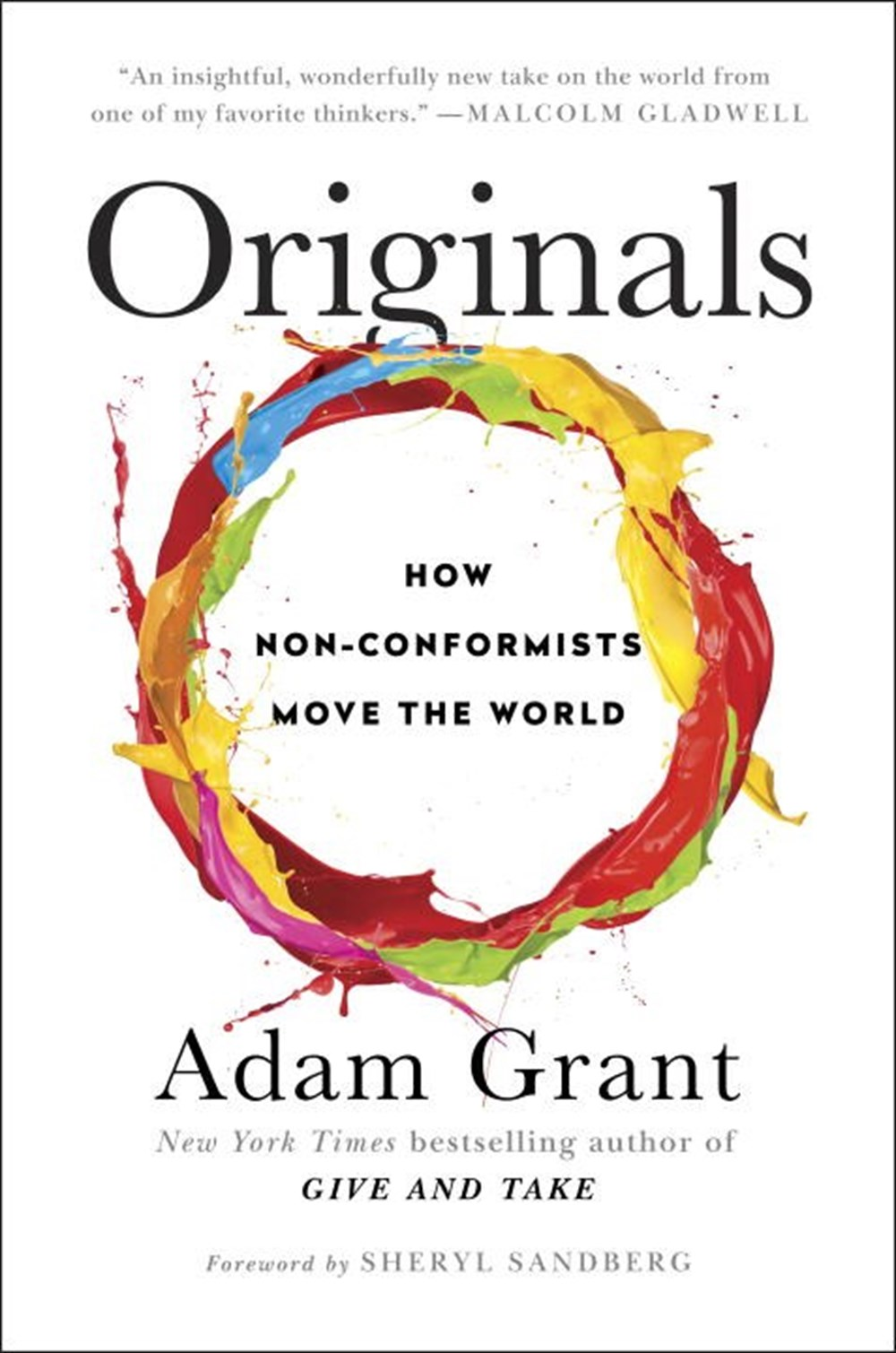 Originals How Non-Conformists Move the World