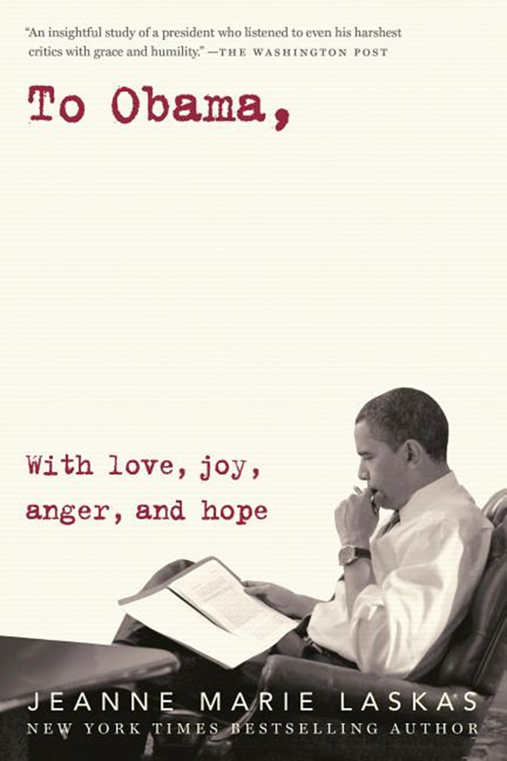 To Obama With Love, Joy, Anger, and Hope