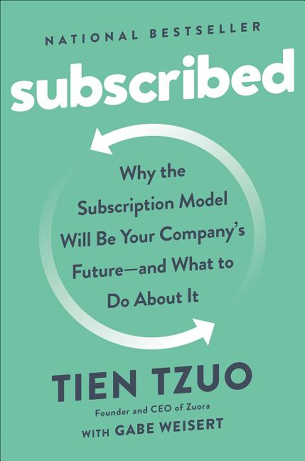 Subscribed Why the Subscription Model Will Be Your Company's Future - And What to Do about It