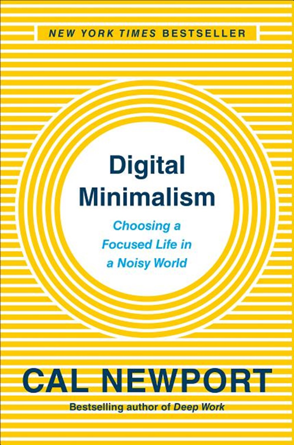 Digital Minimalism Choosing a Focused Life in a Noisy World