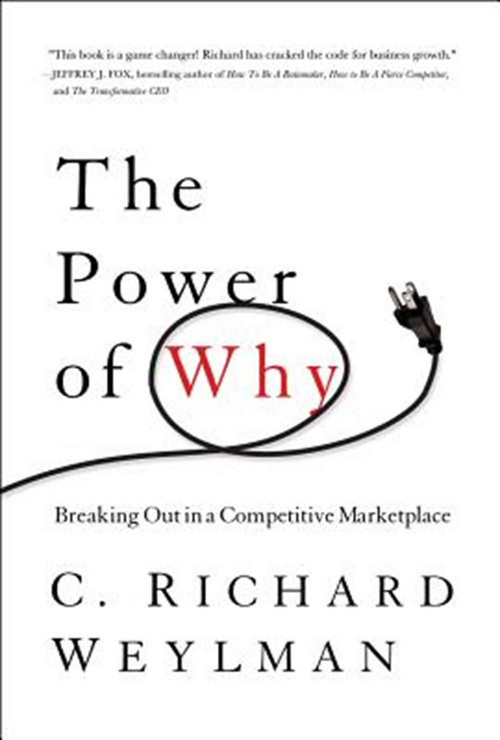 Power of Why Breaking Out in a Competitive Marketplace