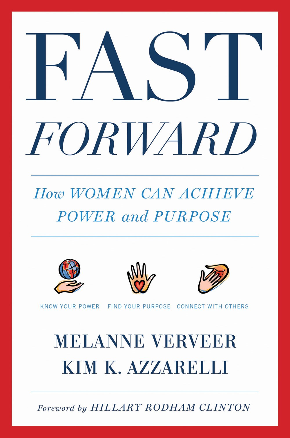 Fast Forward How Women Can Achieve Power and Purpose