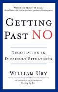 Getting Past No: Negotiating in Diffcult Situations (Revised)