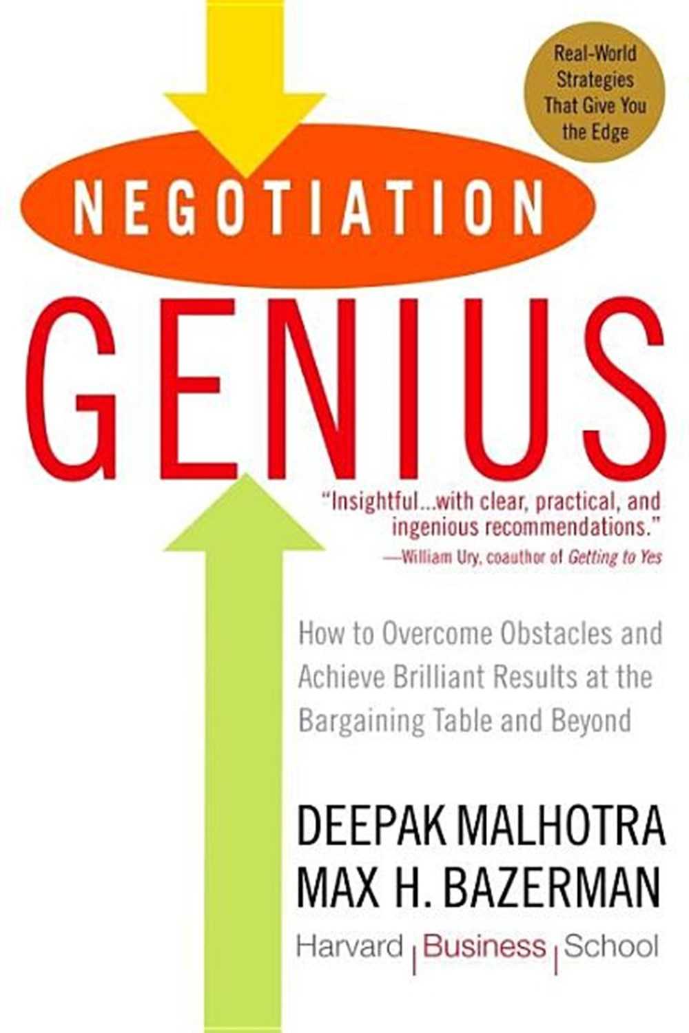 Negotiation Genius How to Overcome Obstacles and Achieve Brilliant Results at the Bargaining Table a
