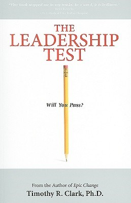 The Leadership Test: Will You Pass?