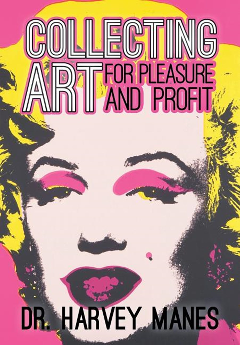 Collecting Art For Pleasure and Profit