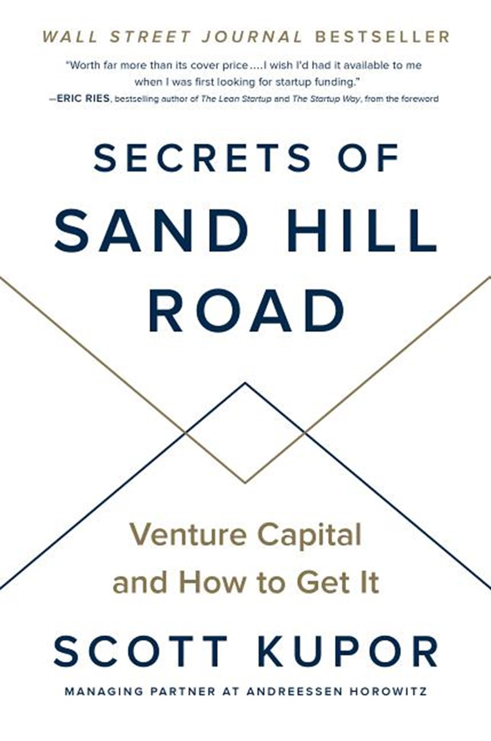Secrets of Sand Hill Road Venture Capital and How to Get It