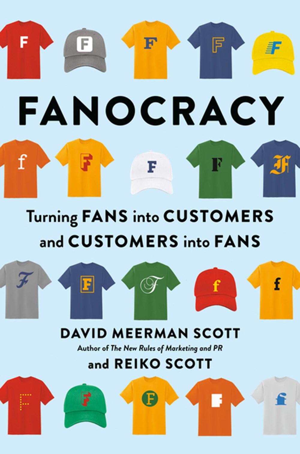 Fanocracy Turning Fans Into Customers and Customers Into Fans